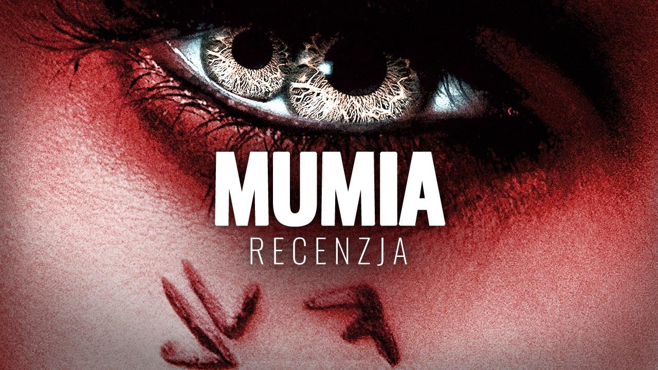 """Jak straszny jest start Dark Universe? """"Mumia"""" – Wideorecenzja"""