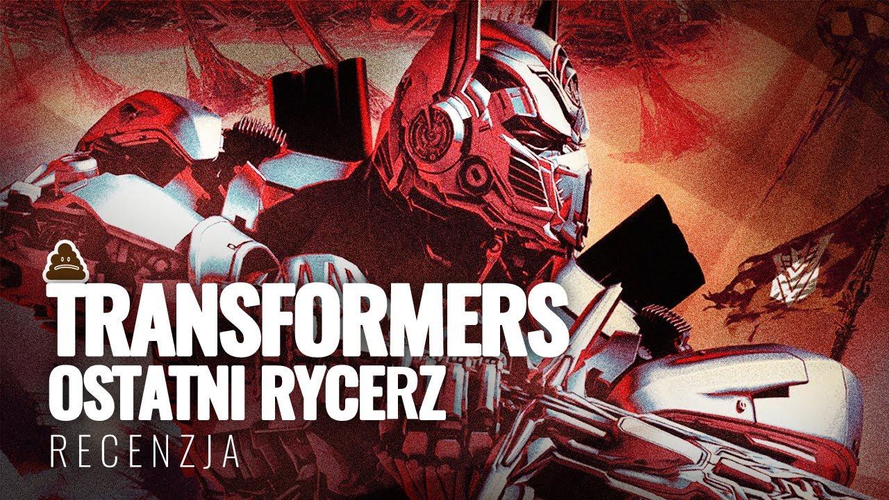 """Recenzja """"Transformers: Ostatni Rycerz"""". Rozwalają planetę i budują universum!"""