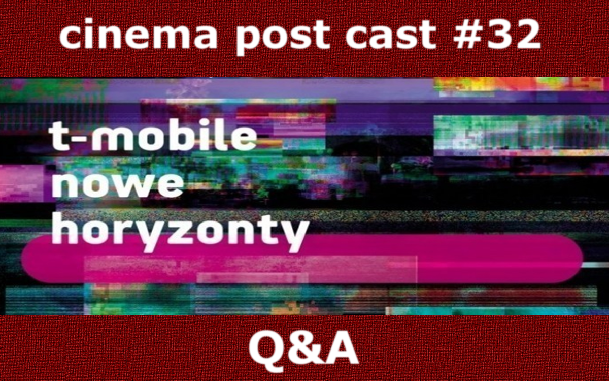Cinema Post Cast #32: MFF Nowe Horyzonty – Q&A