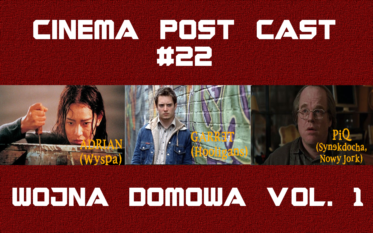 Cinema Post Cast #22: Wojna filmowa