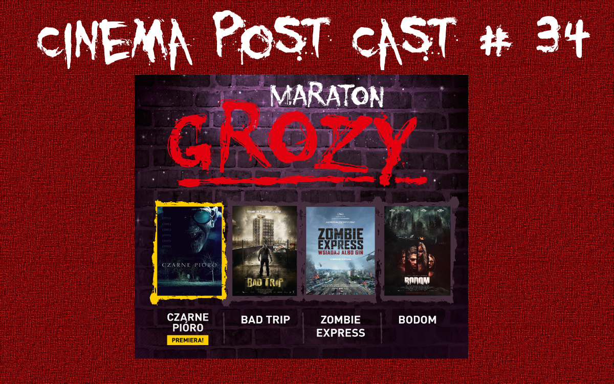 Cinema Post Cast #34: Maraton Horrorów