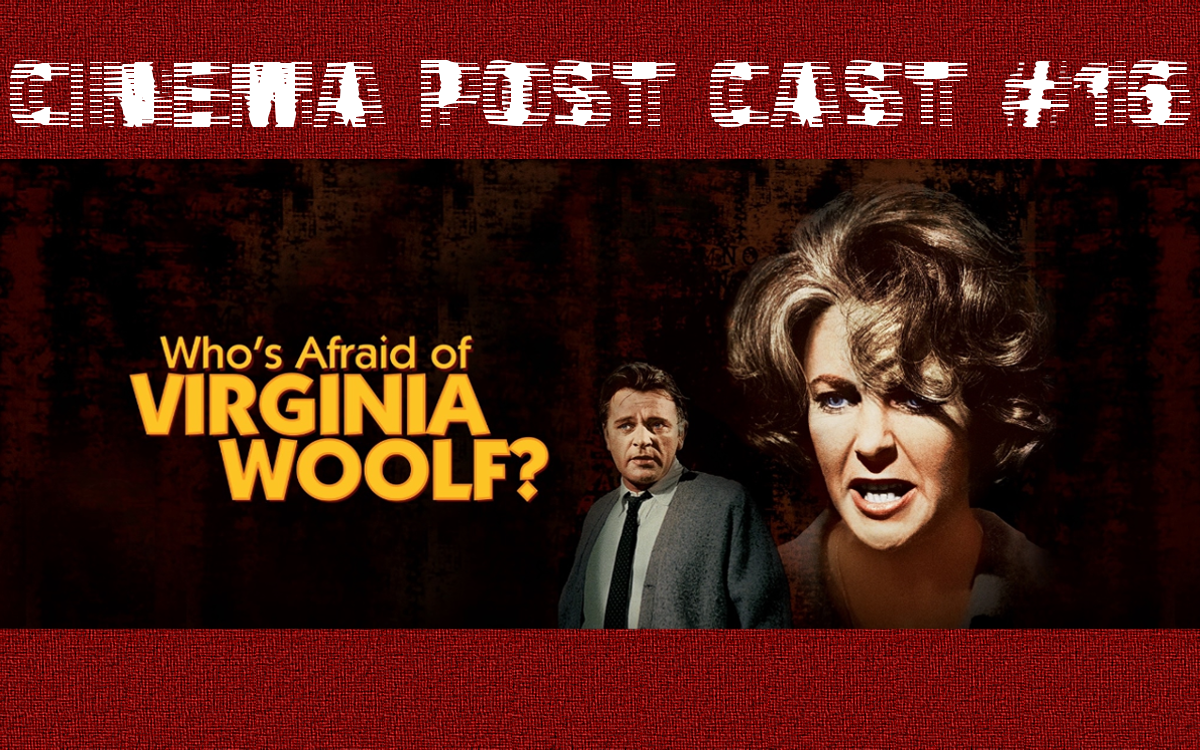 "Cinema Post Cast #16: ""Kto się boi Virginii Woolf"""