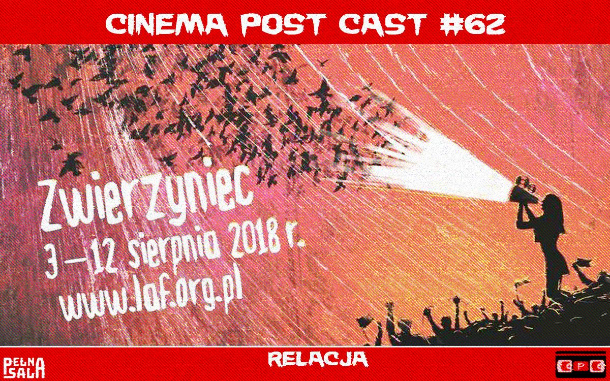 Cinema Post Cast #62: Letnia Akademia Filmowa 2018 – relacja