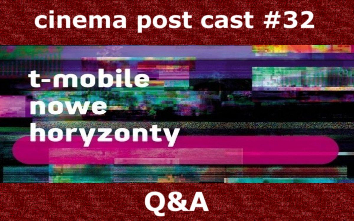 Cinema Post Cast #32: MFF Nowe Horyzonty – Q&A
