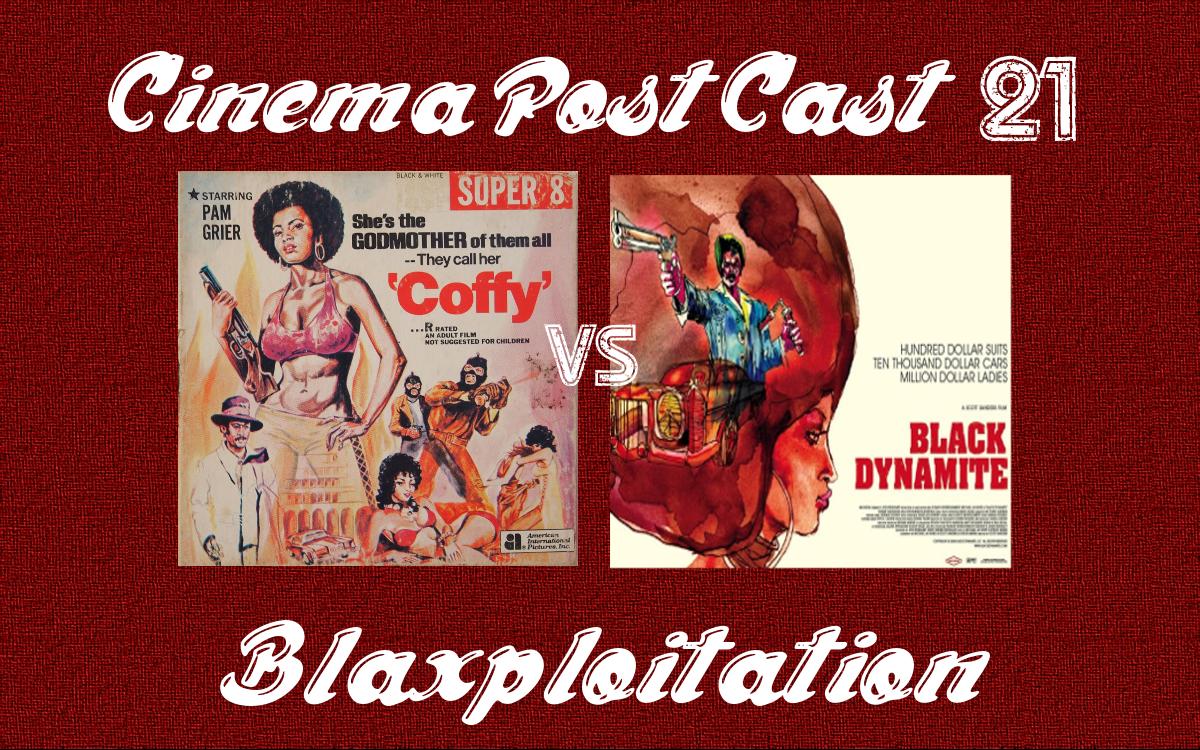 Cinema Post Cast #21: Blaxploitation