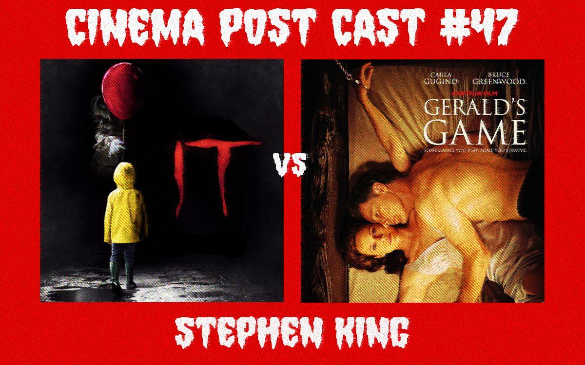 "Cinema Post Cast #47: Stephen King – ""To"" vs ""Gra Geralda"""