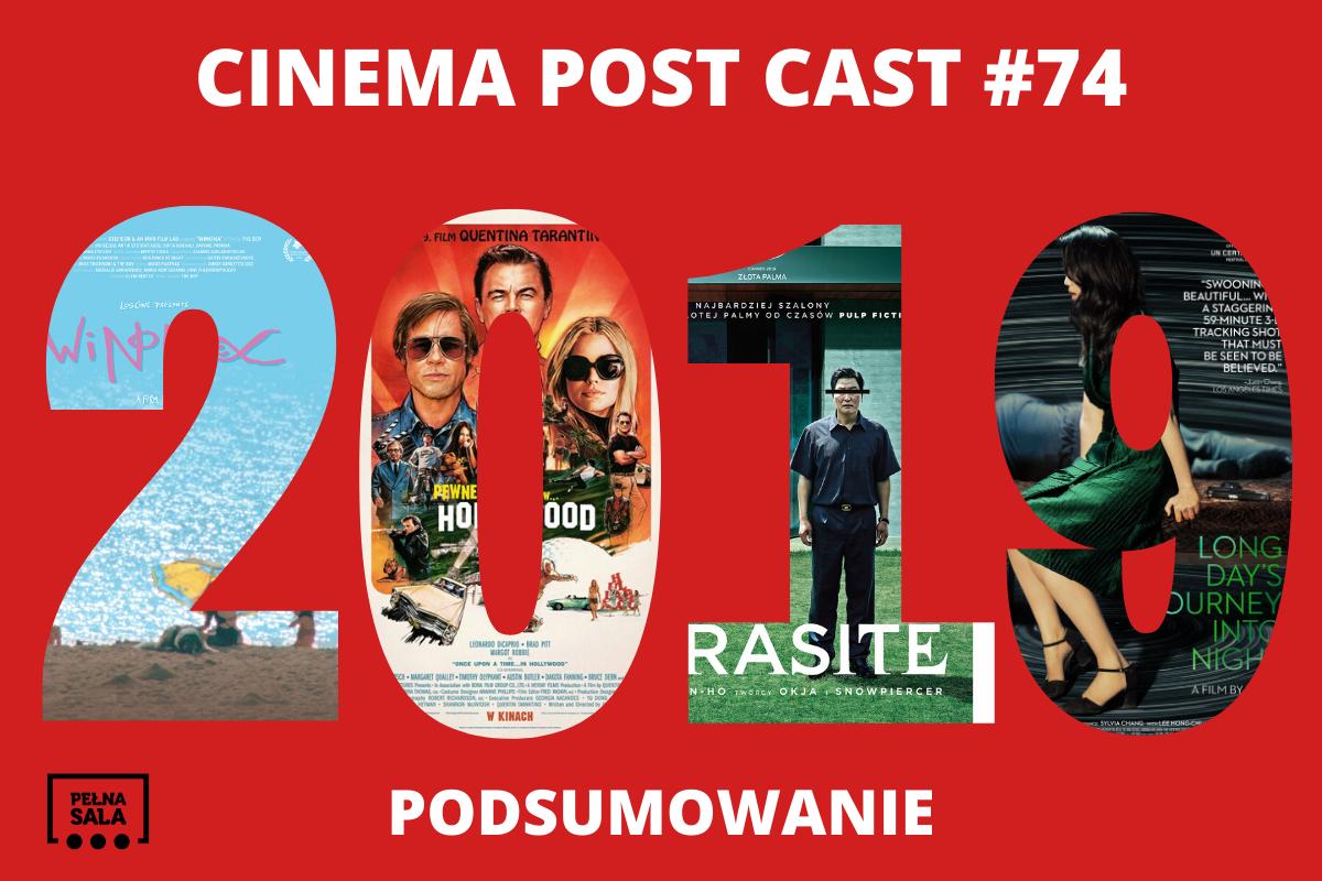 Cinema Post Cast #74: Podsumowanie roku 2019 [PODCAST]