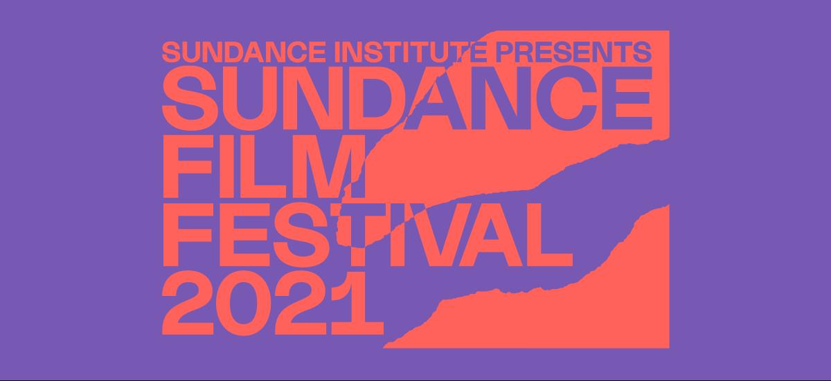 Sundance 2021 – na co warto zwrócić uwagę?
