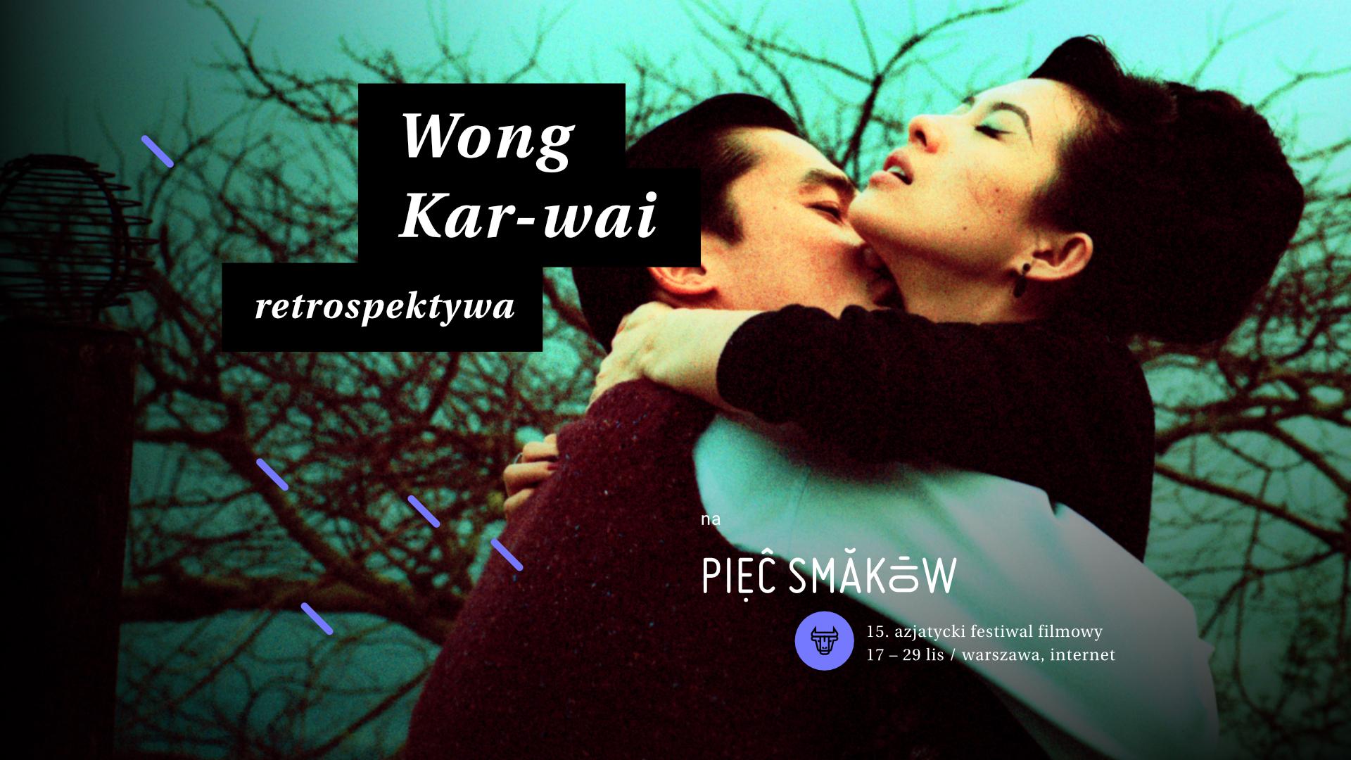 Wong Kar-Wai retrospektywa
